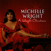 A Wright Christmas by Michelle Wright