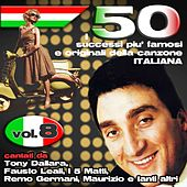 I 50 successi più famosi e originali della musica Italiana cantati da Tony Dallara, Remo Germani, Maurizio e tanti altri, Vol. 8 di Mal