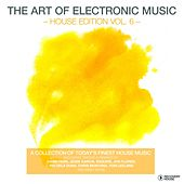 The Art of Electronic Music - House Edition, Vol. 6 by Various Artists