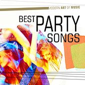 Modern Art of Music: Best Party Songs von Various Artists