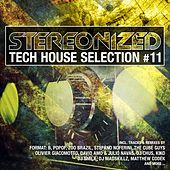 Stereonized - Tech House Selection, Vol. 11 von Various Artists