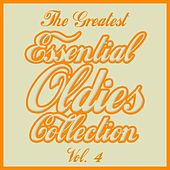 The Greatest Essential Oldies Collection, Vol. 4 de Various Artists