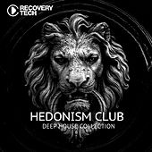 Hedonism Club - Deep House Collection de Various Artists