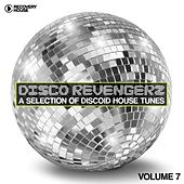 Disco Revengers, Vol. 7 (Discoid House Selection) von Various Artists