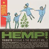 Hemp! A Reggae Tribute to The Beatles, Vol. II di Various Artists
