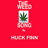 The Weed Song von Huckfinn