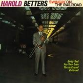 Swingin' on the Railroad by Harold Betters