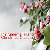 Instrumental Piano Christmas Classics by The O'Neill Brothers Group