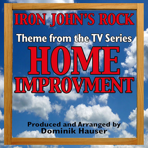 'Iron John's Rock' (Theme From 'Home Improvement') by Dominik Hauser
