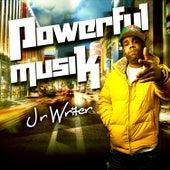 Powerful Musik de J.R. Writer