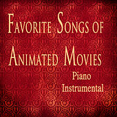 Favorite Songs of Animated Movies: Piano Instrumental by The O'Neill Brothers Group