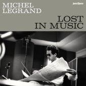 Lost in Music de Michel Legrand
