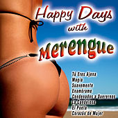Happy Days With Merengue by Various Artists