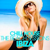 CHILL HOUSE IBIZA - The Beach Sessions de Various Artists
