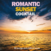 Romantic Sunset Cocktail (30 Lounge and Chillout Tunes) von Various Artists