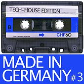 Made In Germany, Vol. 3 (Tech House Edition) by Various Artists