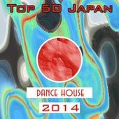 Top 50 Japan Dance House 2014 von Various Artists