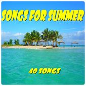 Songs for Summer (40 Songs) de Various Artists
