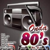 Onda 80's Vol. 6 by Various Artists