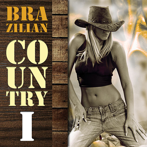 Brazilian Country, Vol 1 by Various Artists
