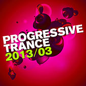 Progressive Trance 2013/03 de Various Artists
