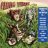 Album Verde: Tributo Reggae a The Beatles, Vol. I by Various Artists