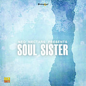 Neo Nectars Presents: Soul Sister (Reissue) de Various Artists