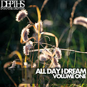 All Day I Dream, Vol. One - Essential Deep House Selection by Various Artists