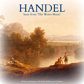 Handel: Suite from 'The Water Music' von Berlin Philharmonic Orchestra