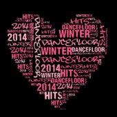 Dancefloor Hits Winter 2014 (50 top dance tracks) by Various Artists