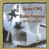 Desde Cmq Y Radio Progreso - 30 Pegaditas by Various Artists
