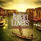 Italian Lovers (Songs for Amore) by Various Artists