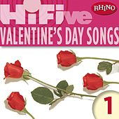 Rhino Hi-Five: Valentine's Day Songs 1 de Various Artists