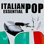 Italian pop essential (The very best of italian pop artists) by Various Artists