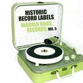 Historic Record Labels: Warner Bros. Records, Vol. 5 de Various Artists