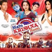 Main Krishna Hoon (Original Motion Picture Soundtrack) de Various Artists