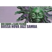 Bossa Nova Jazz Samba by Clare Fischer