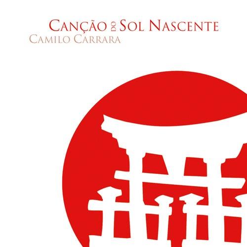 Canção do Sol Nascente de Camilo Carrara