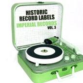 Historic Record Labels: Imperial Records, Vol. 3 de Various Artists