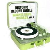 Historic Record Labels: Warner Bros. Records, Vol. 4 de Various Artists
