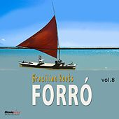 Forró, Vol. 8 von Various Artists