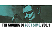 The Sounds of Zoot Sims, Vol. 1 by Zoot Sims