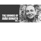The Sounds Of João Donato, Vol. 1 by João Donato