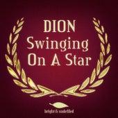 Swinging on a Star de Dion