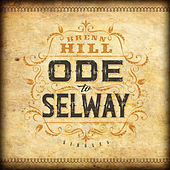 Ode to Selway Single by Brenn Hill