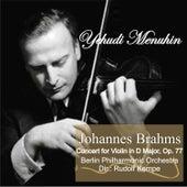 Johannes Brahms: Concert for Violin in D Major, Op. 77 by Yehudi Menuhin