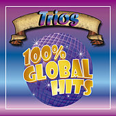 100% Global Hits Trios by Various Artists