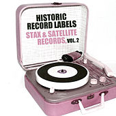 Historic Record Labels: Stax & Satellite, Vol. 2 by Various Artists