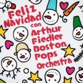 Feliz Navidad Con Arthur Fiedler & Boston Pops Orchestra von Boston Pops Orchestra