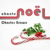 Charles Brown Chante Noël by Charles Brown